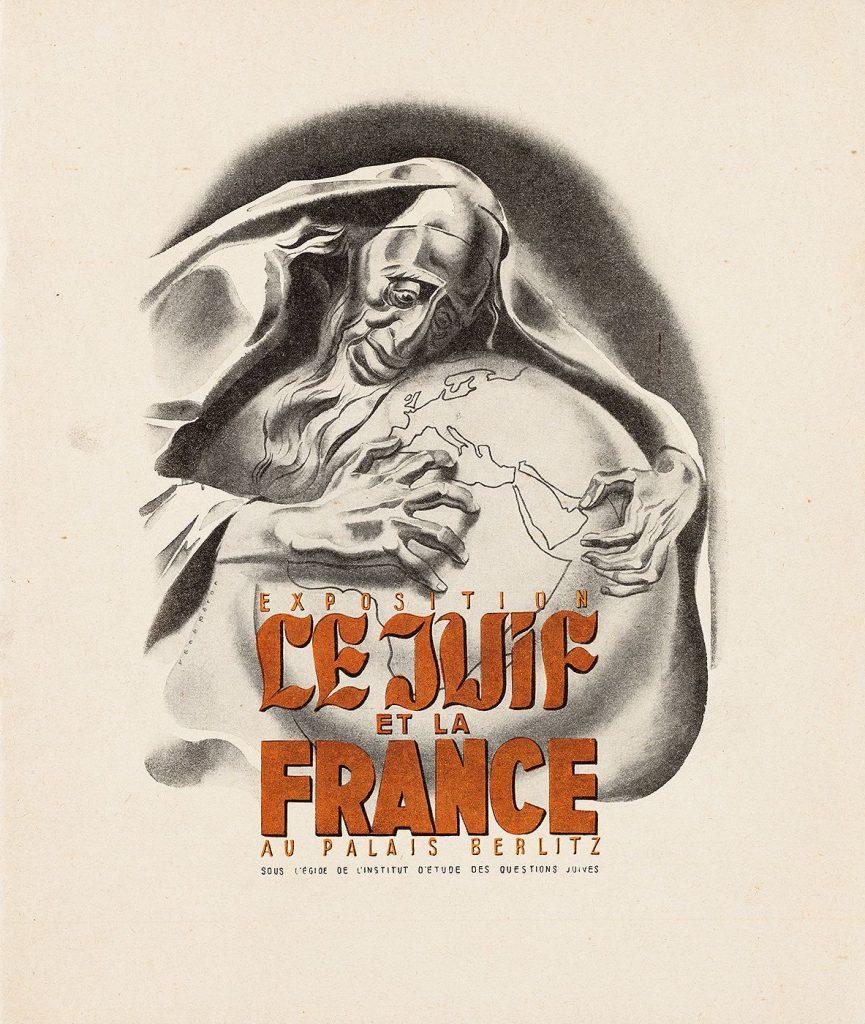 """Le complotisme nourrit aussi l'antisémitisme Affiche de l'exposition """"le juif et la France"""" en 1941"""